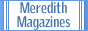 Meredith Magazines